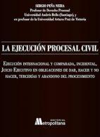 La ejecución procesal civil